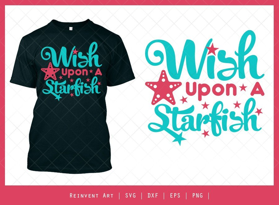 Wish Upon A Starfish SVG Cut File | T-shirt Design