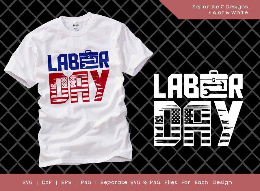 Labor Day SVG Cut File | Happy Labor Day | Tshirt Design