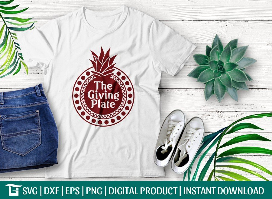 The Giving Plate SVG Cut File| Pineapple T-shirt Design