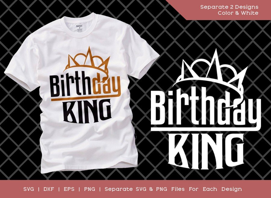 Birthday King SVG Cut File | Kids Birthday | T-shirt Design
