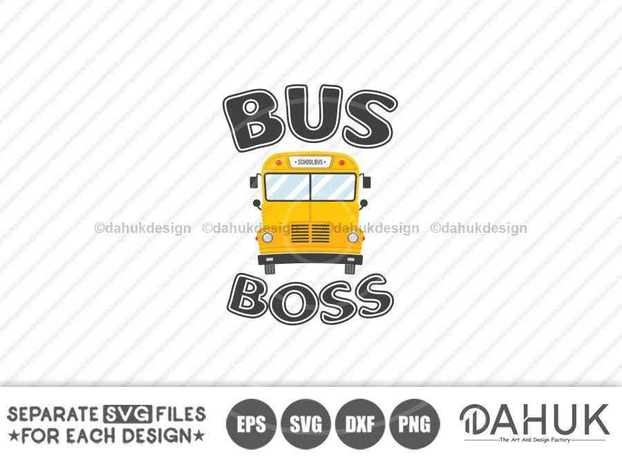 Bus Boss svg, Back To School svg, Bus Driver Gift