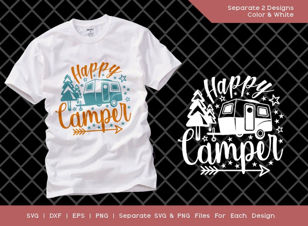 Happy Camper SVG Cut File | Travel and Camper T-shirt Design