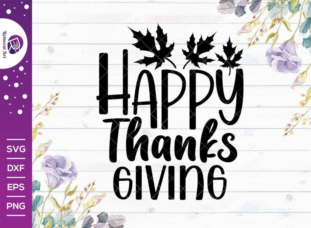 Happy Thanksgiving SVG Cut File | Thanksgiving Tshirt Design