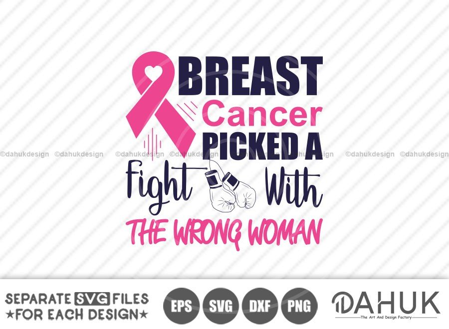 Breast cancer Picked A Fight With The Wrong Woman SVG