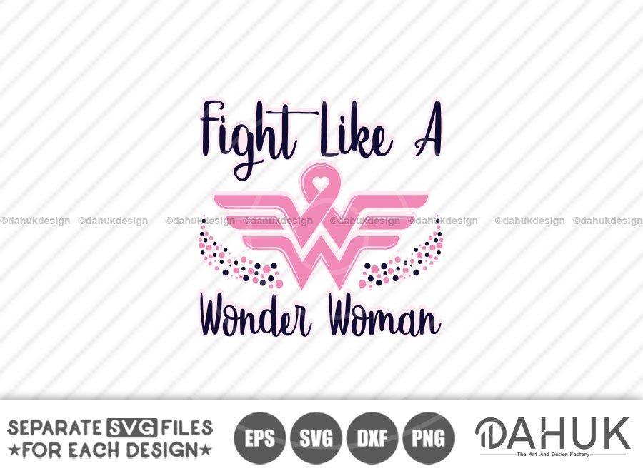 Fight Like A Wonder Woman svg, Awareness Month SVG