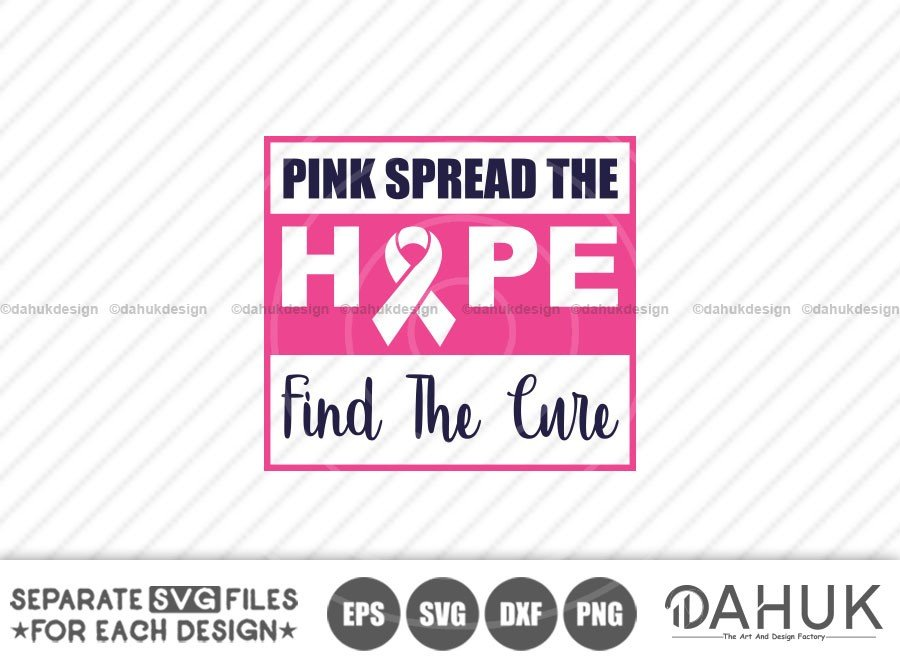 Pink Spread The Hope Find The Cure svg, October Month
