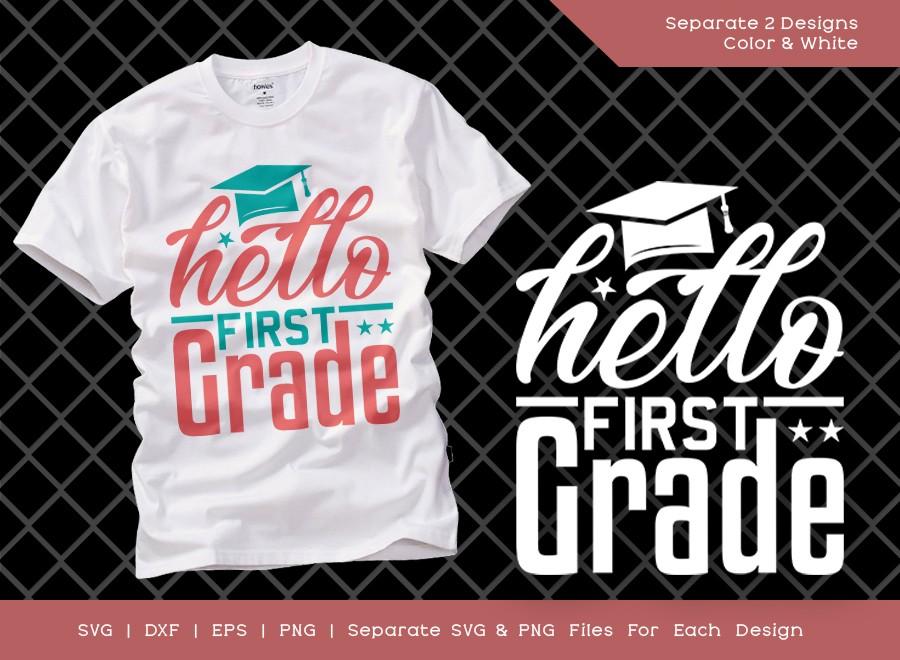 Hello 1st Grade SVG Cut File | First Grade Svg | School