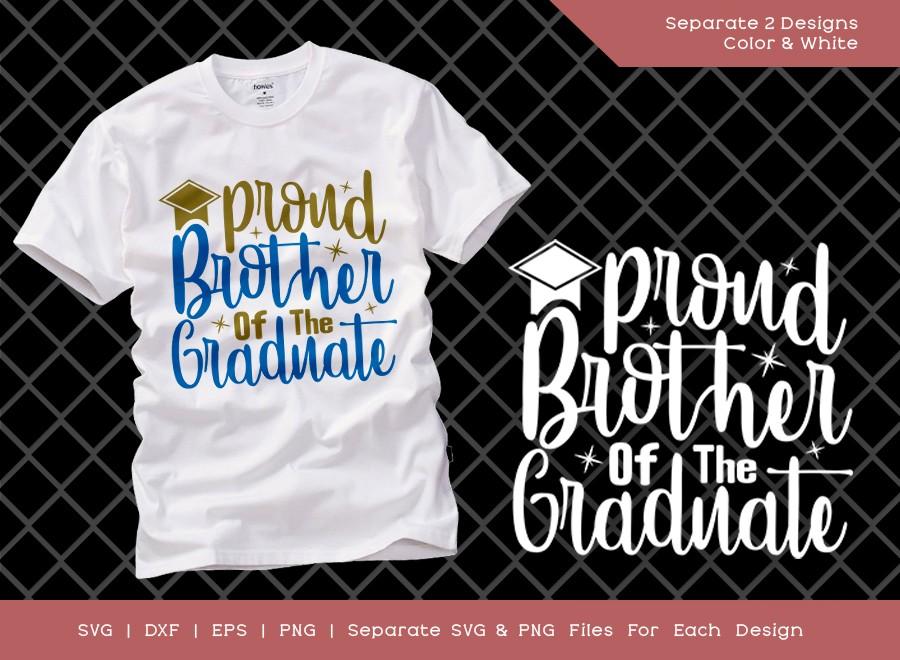 Proud Brother Of The Graduate SVG Cut File | Graduation Svg