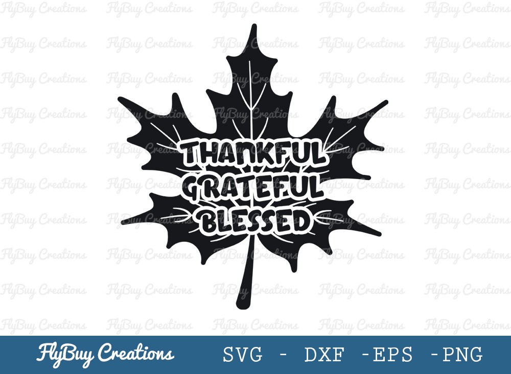 Thankful Svg Cut File | Grateful Svg | Blessed Svg