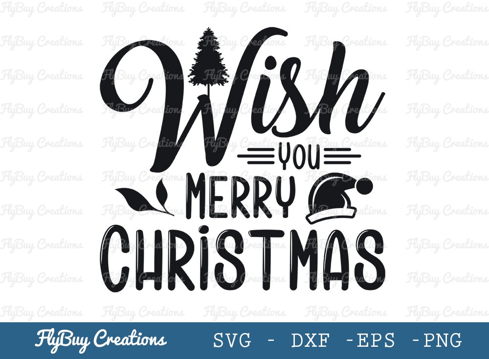 Wish You A Merry Christmas Svg Cut File | Merry Christmas