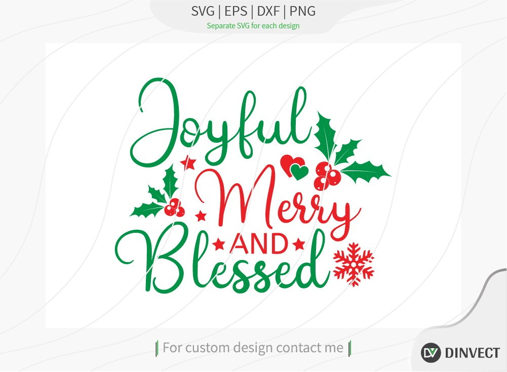 Joyful merry and blessed SVG
