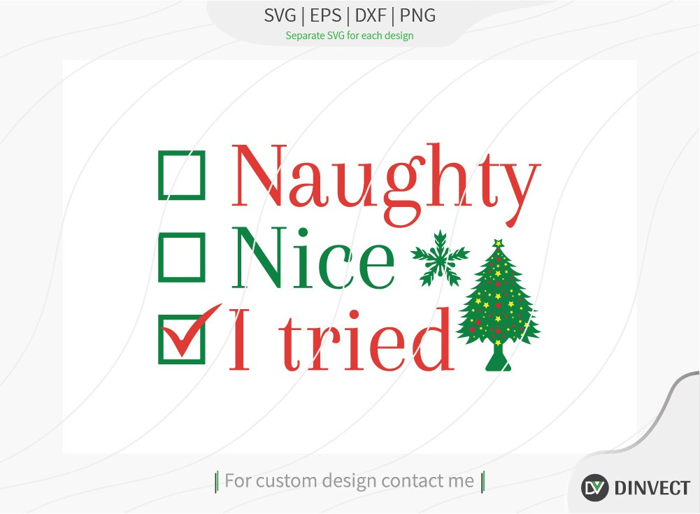 Naughty nice I tried SVG Cut File