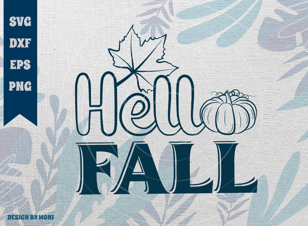 Hello Fall SVG Cut File, Fall Svg