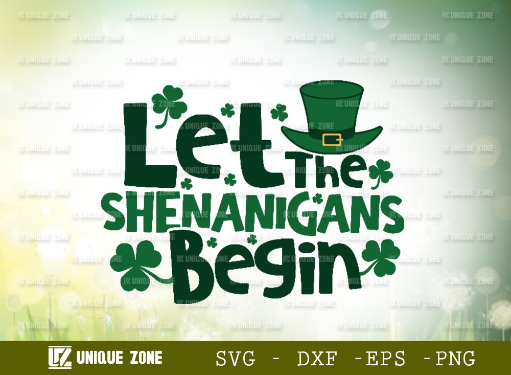 Let The Shenanigans Begin SVG Cut File