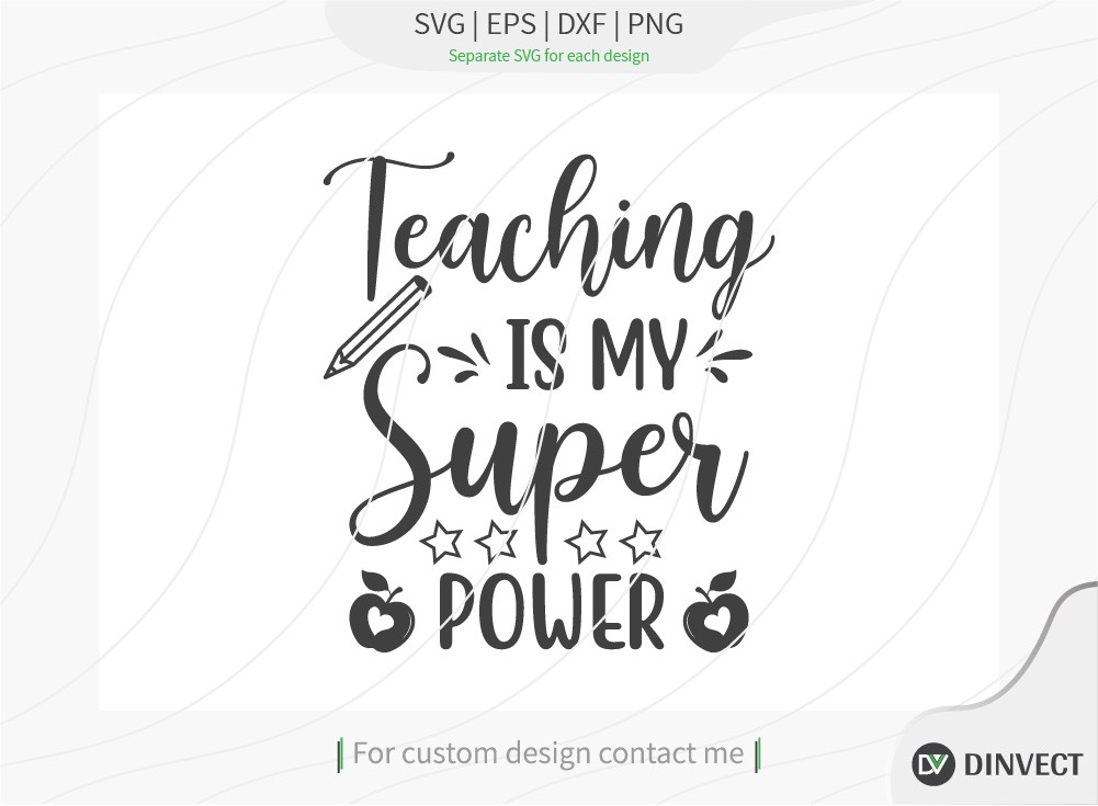 Teaching is my super Power SVG Cut File
