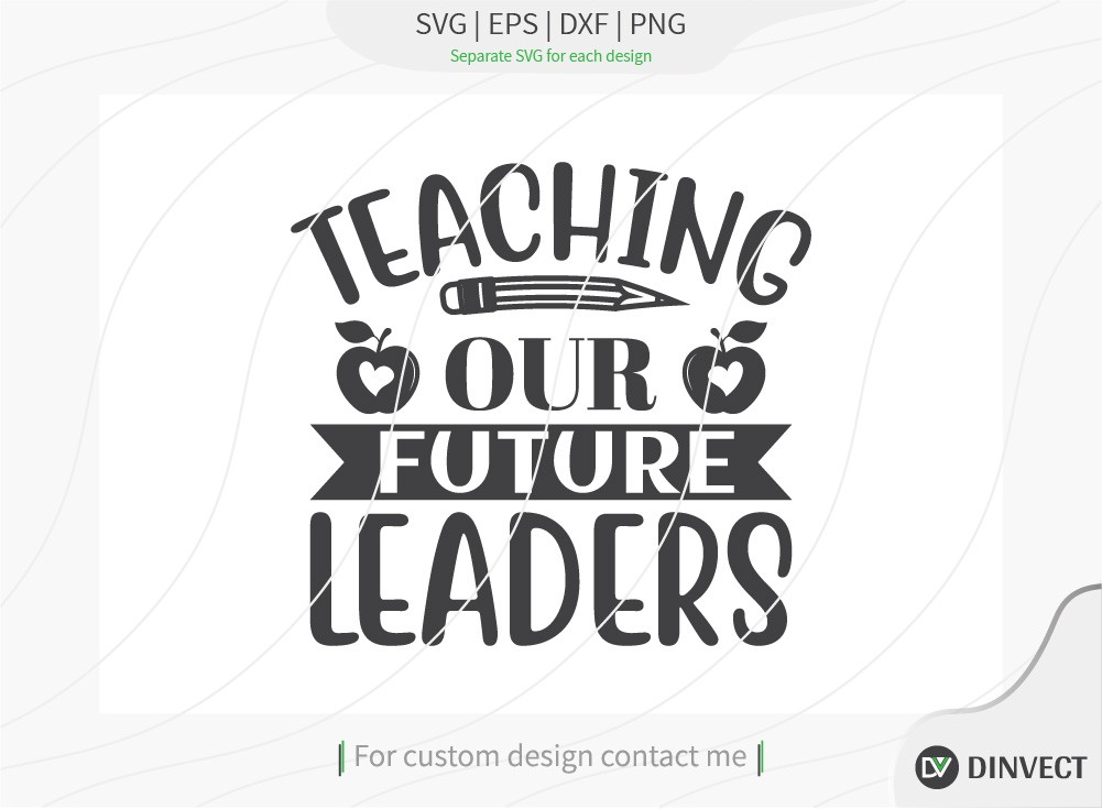 Teaching our future leaders SVG Cut File