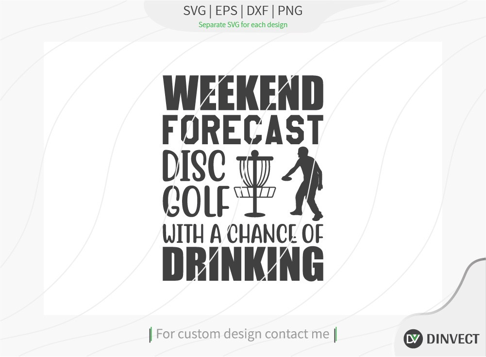 Weekend forecast disc golf with a chance of drinking SVG