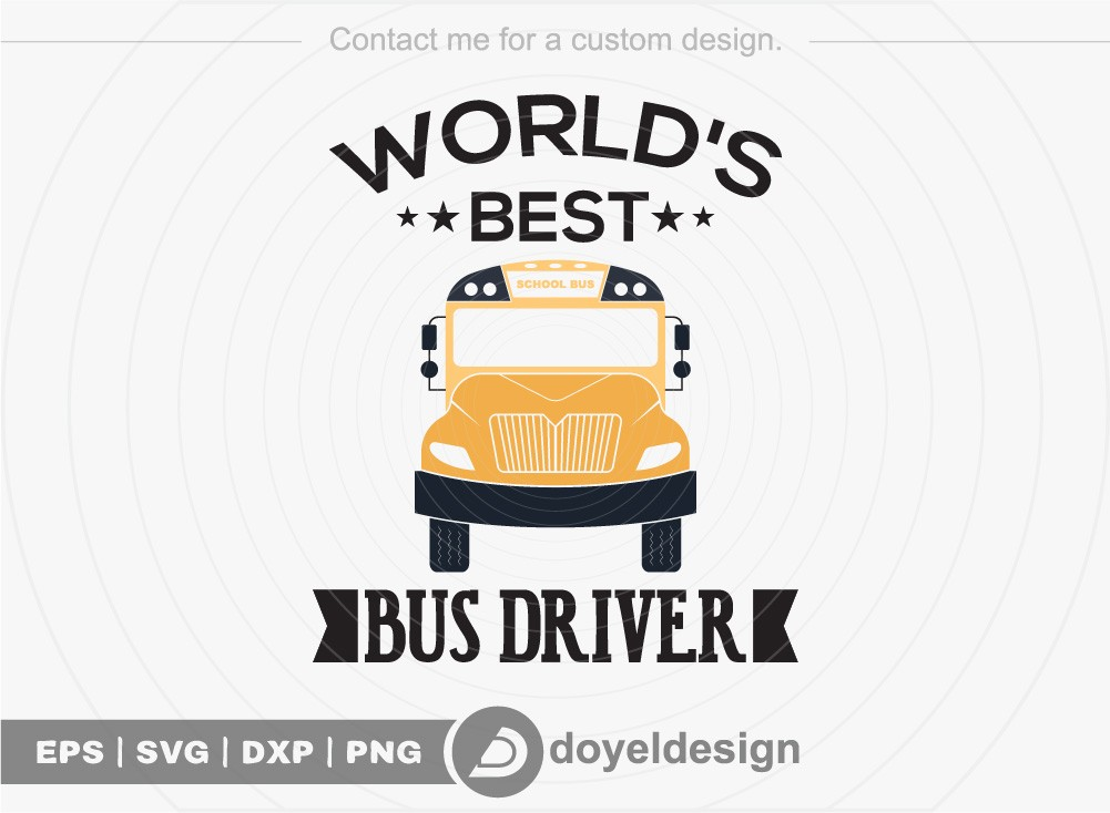 Worlds best bus driver SVG Cut File