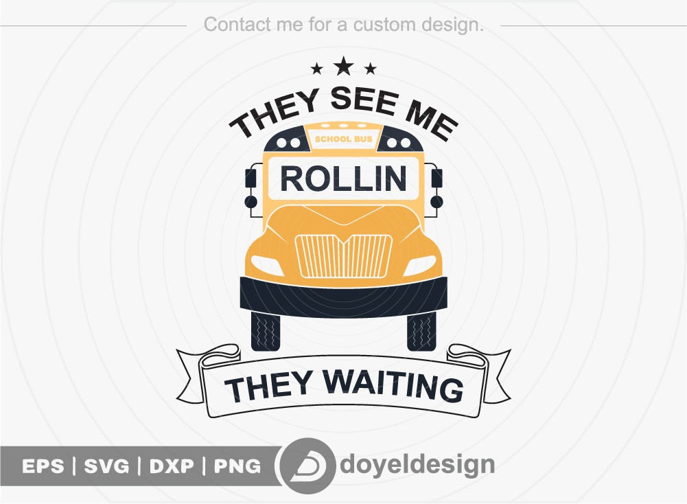 They see me rollin they waiting SVG Cut File