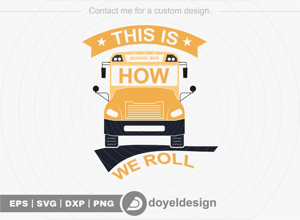 This is how we roll SVG Cut File