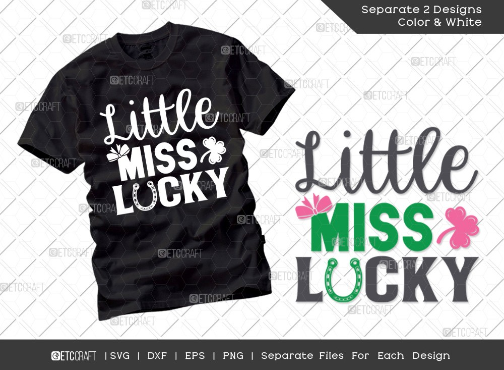Little Miss Lucky SVG Cut File | St Patricks Day Svg | T-shirt Design