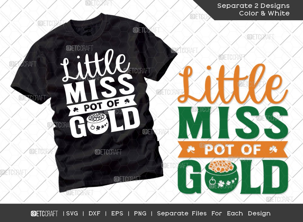 Little Miss Pot Of Gold SVG Cut File | St Patricks Day Svg | T-shirt Design
