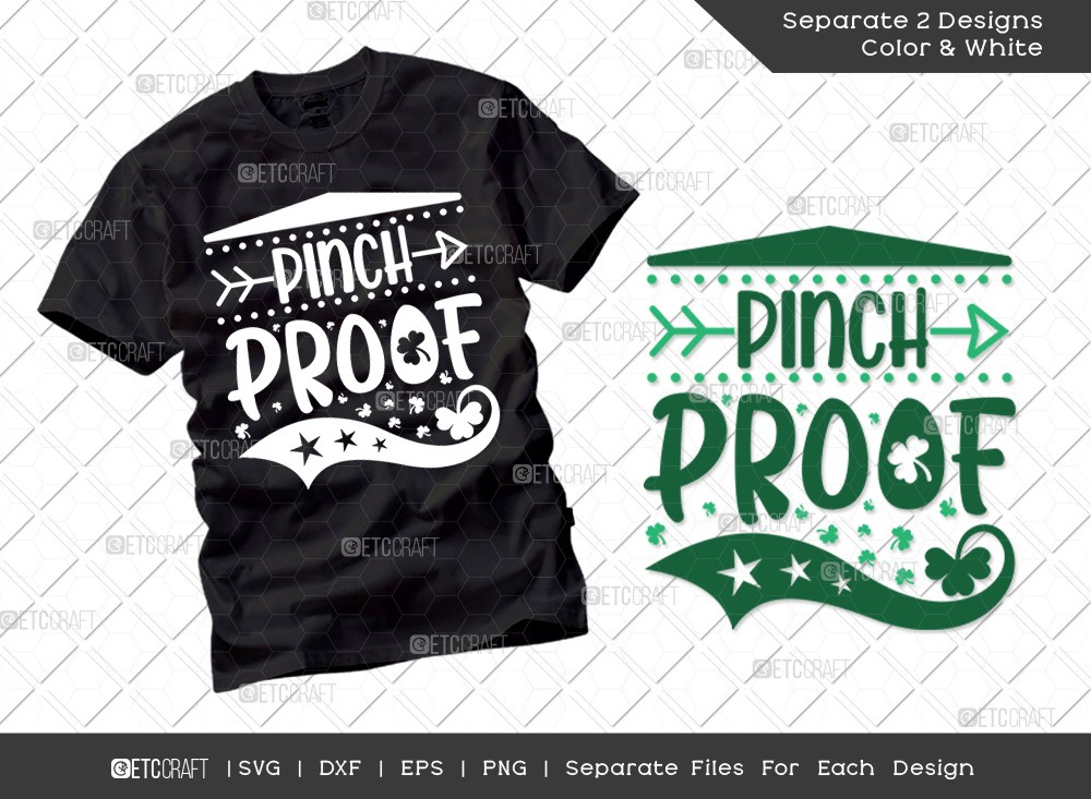 Pinch Proof SVG Cut File | St Patricks Day Svg | T-shirt Design