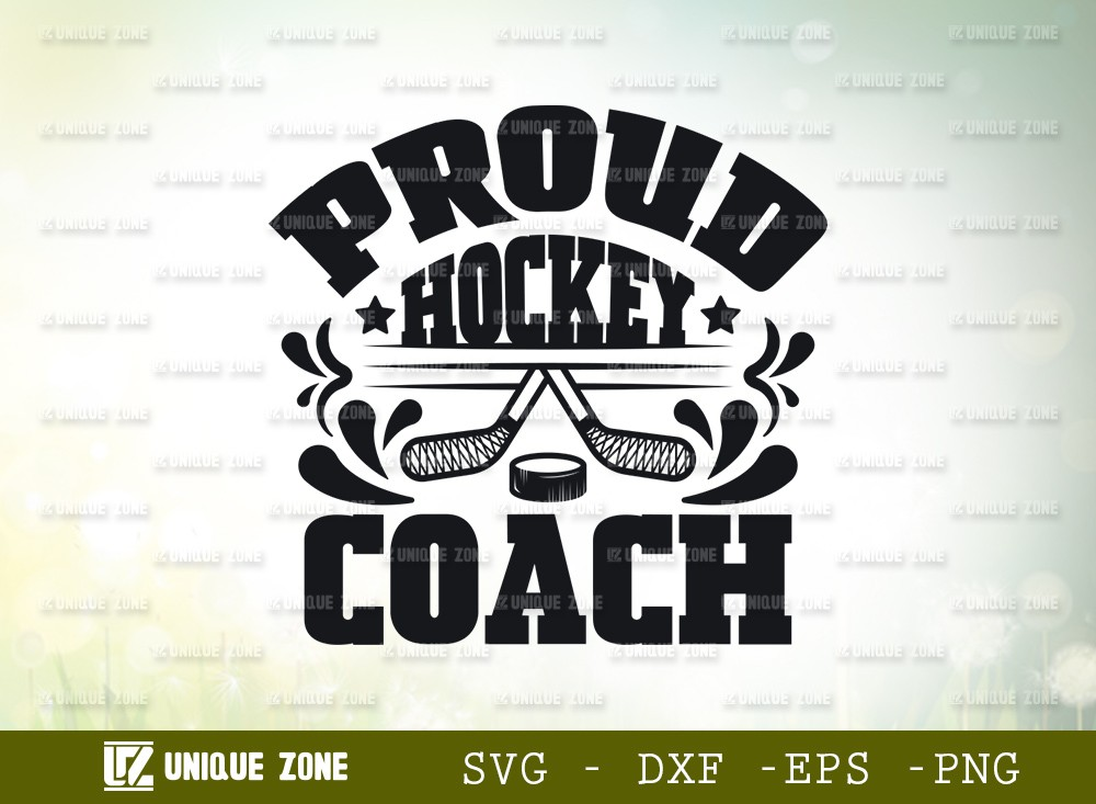 Proud Hockey Coach SVG Cut File | Best Coach Ever Svg