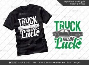 Truck Full Of Luck SVG Cut File | St Patricks Day Svg | T-shirt Design