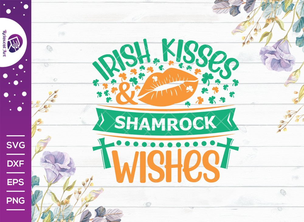 Irish Kisses Shamrock Wishes SVG Cut File