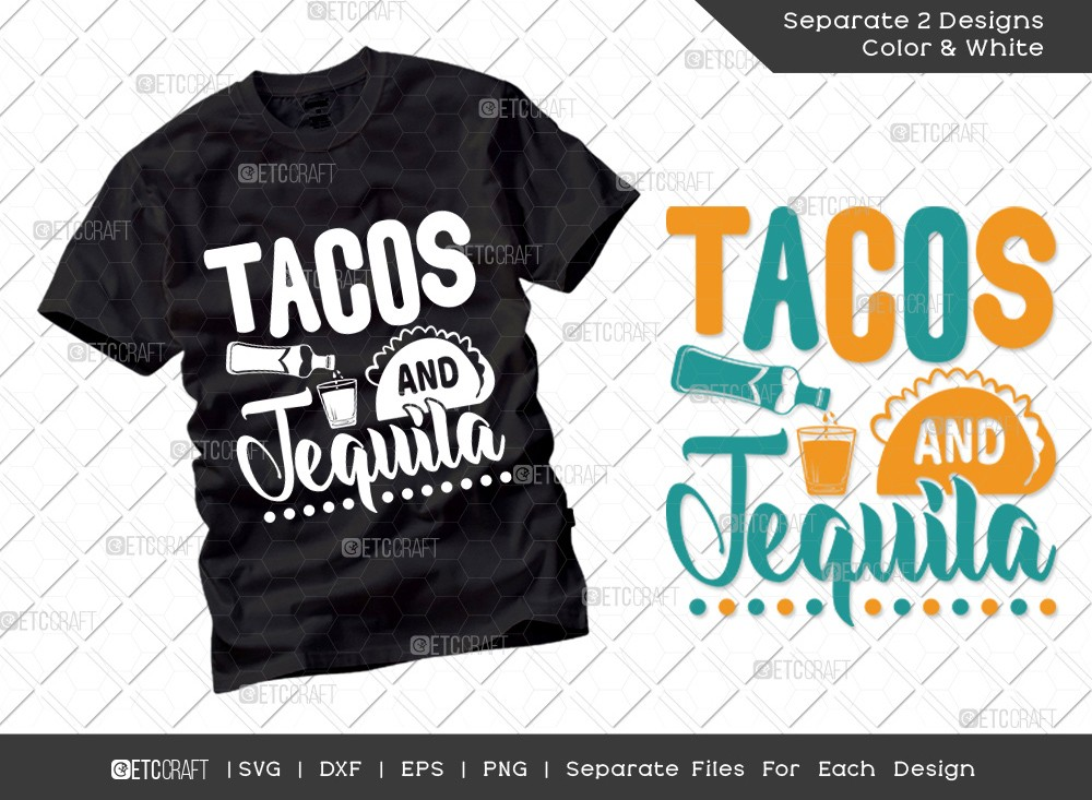 Tacos And Tequila SVG | Cinco De Mayo