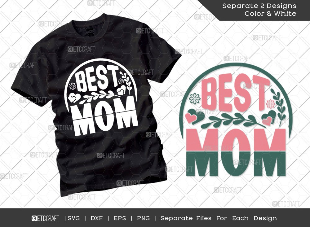 Best Mom SVG Cut File | Mother's Day Svg