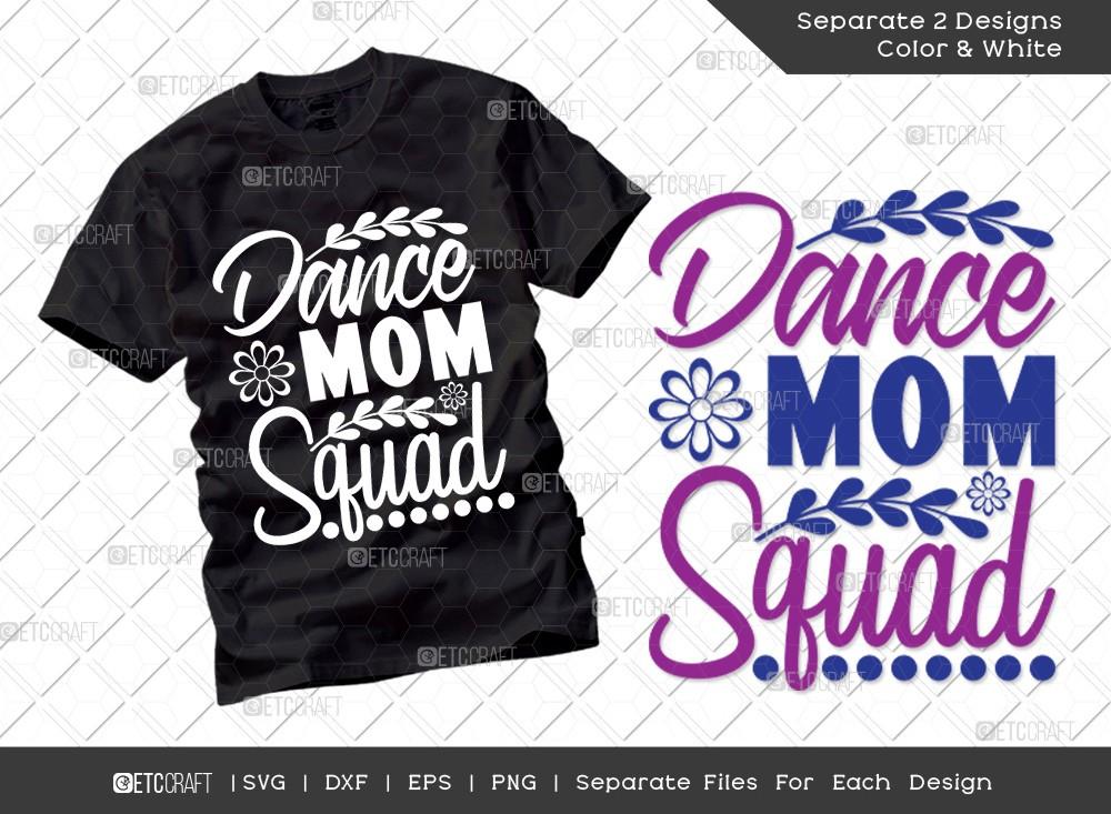 Dance Mom Squad SVG | Mother's Day Svg