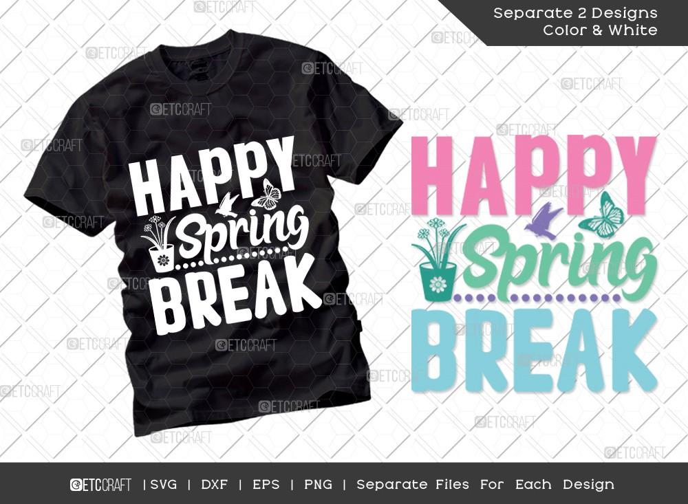 Happy Spring Break SVG Cut File   Hello Spring Svg