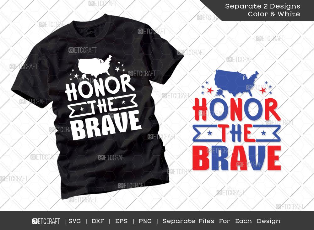 Honor The Brave SVG Cut File | Patriotic Svg