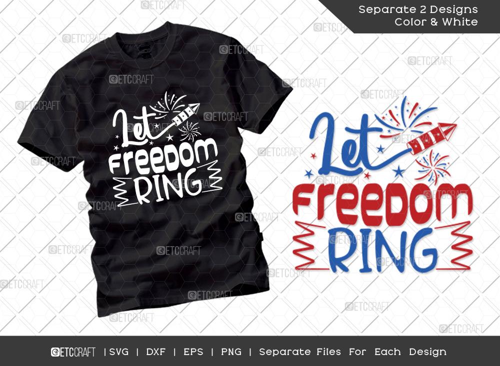 Let Freedom Ring SVG | Independence Day Svg