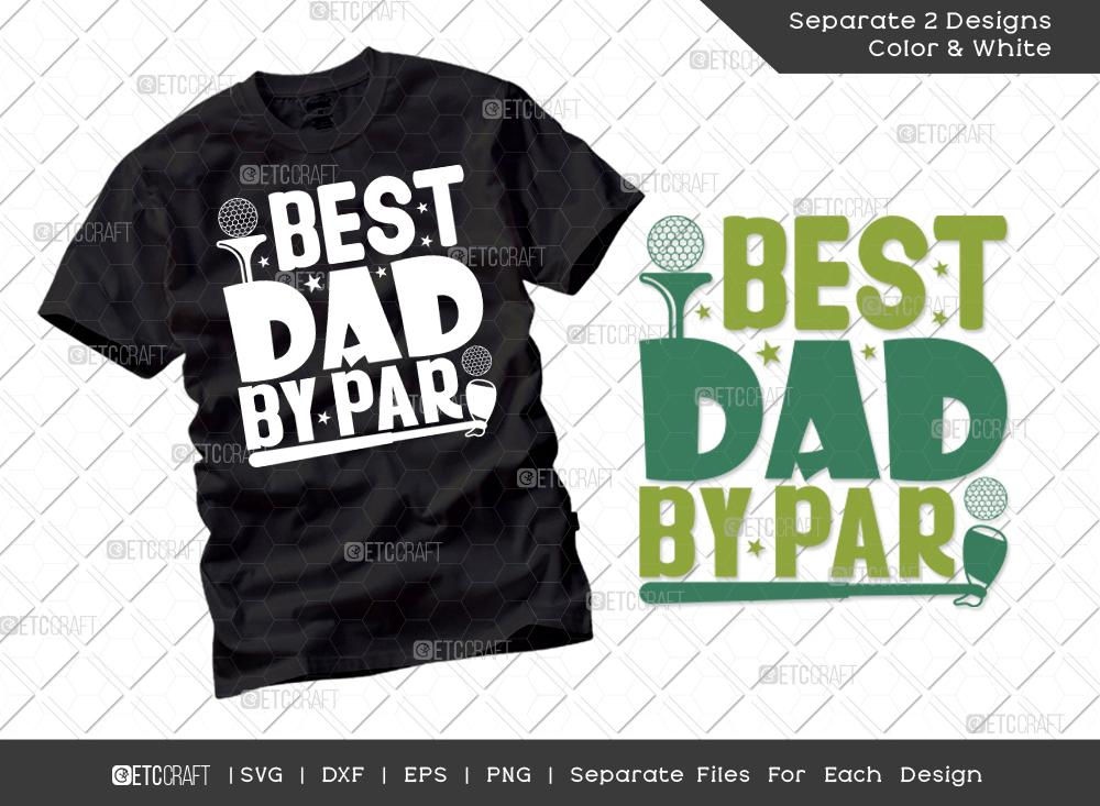 Best Dad By Par SVG Cut File | Father's Day SVG