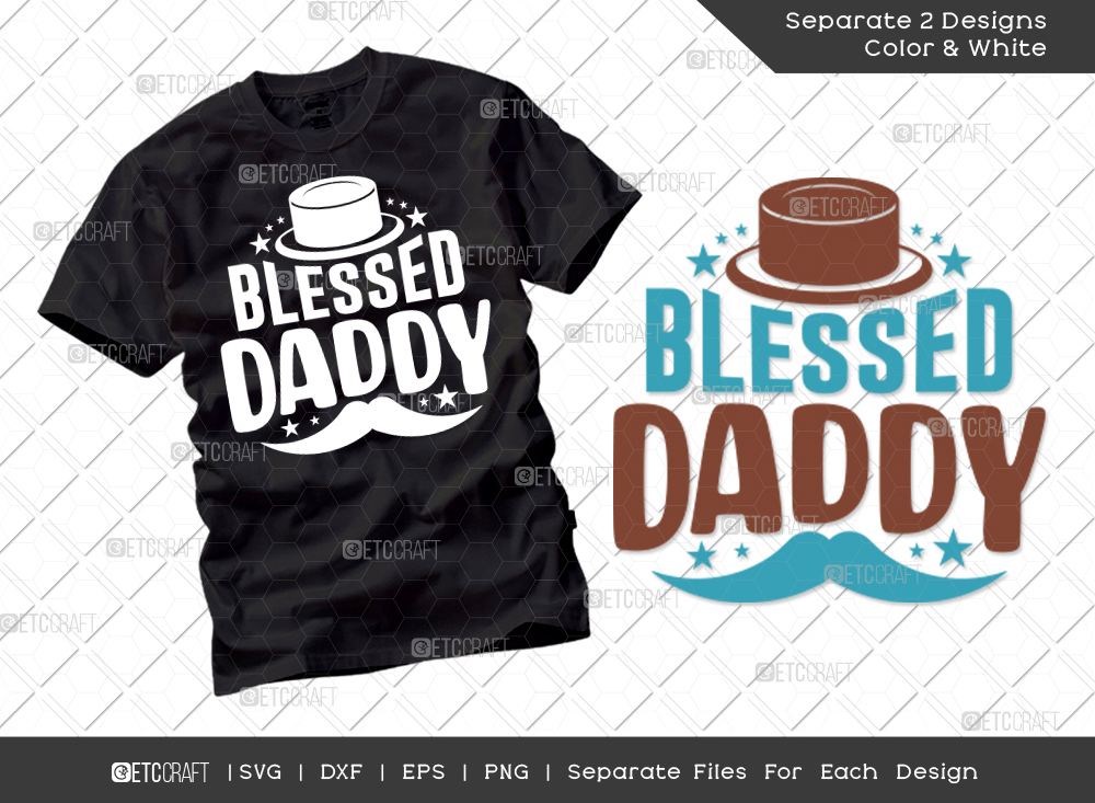 Blessed Daddy SVG Cut File | Father's Day SVG