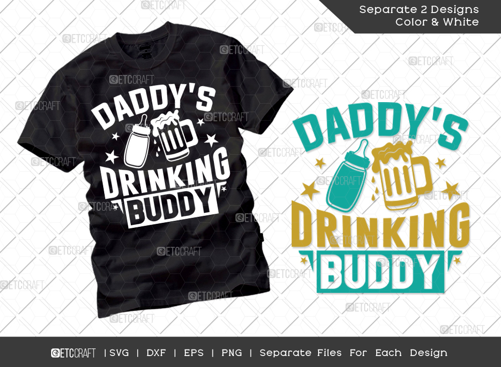 Daddys Drinking Buddy SVG   Father's Day SVG