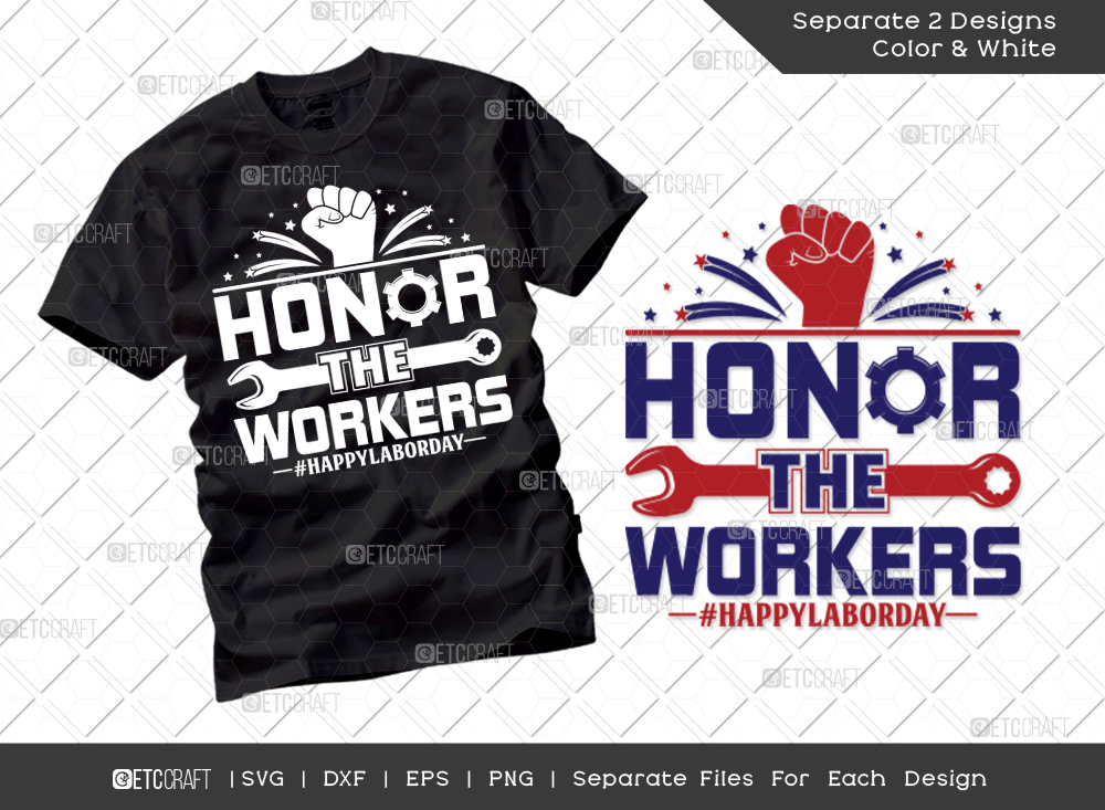 Honor The Workers SVG Cut File   Labor Day Svg