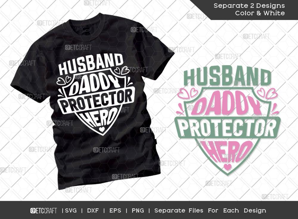 Husband Daddy Protector Hero SVG Cut File