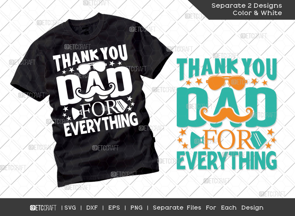Thank You Dad For Everything SVG Cut File