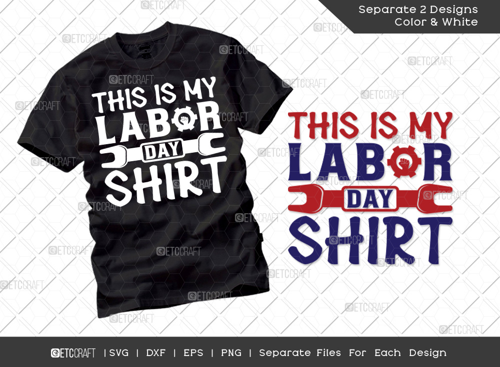 This Is My Labor Day Shirt SVG   Labor Day Svg