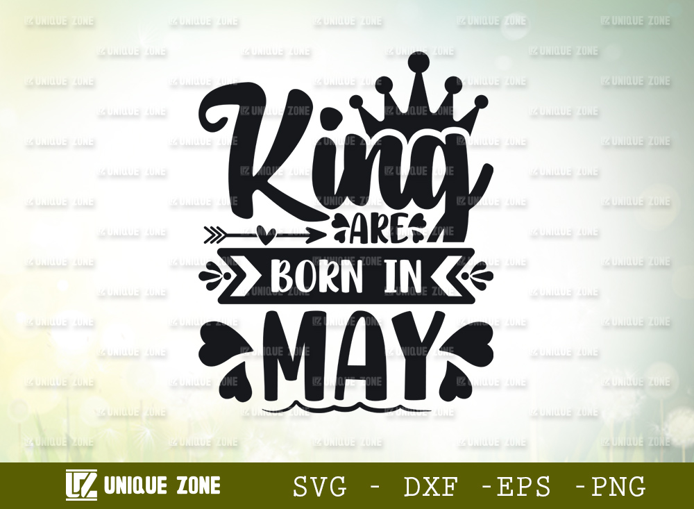 King Are Born In May SVG   Birthday Girl SVG