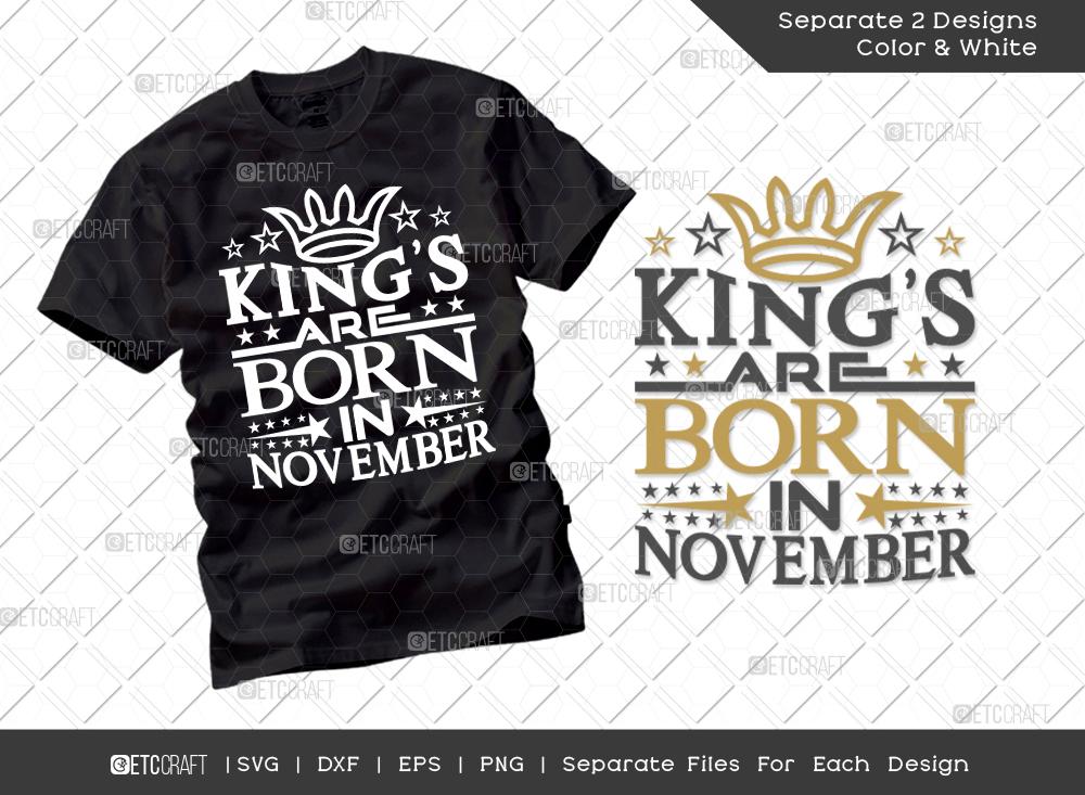 Kings Are Born In November SVG Cut File
