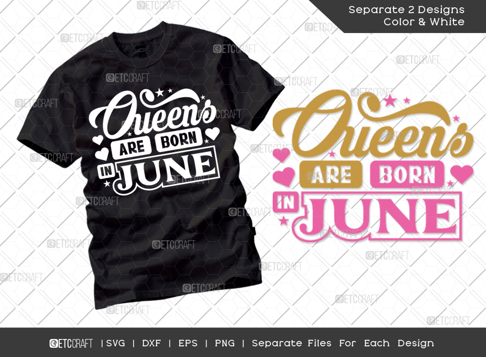 Queens Are Born In June SVG   Birthday SVG