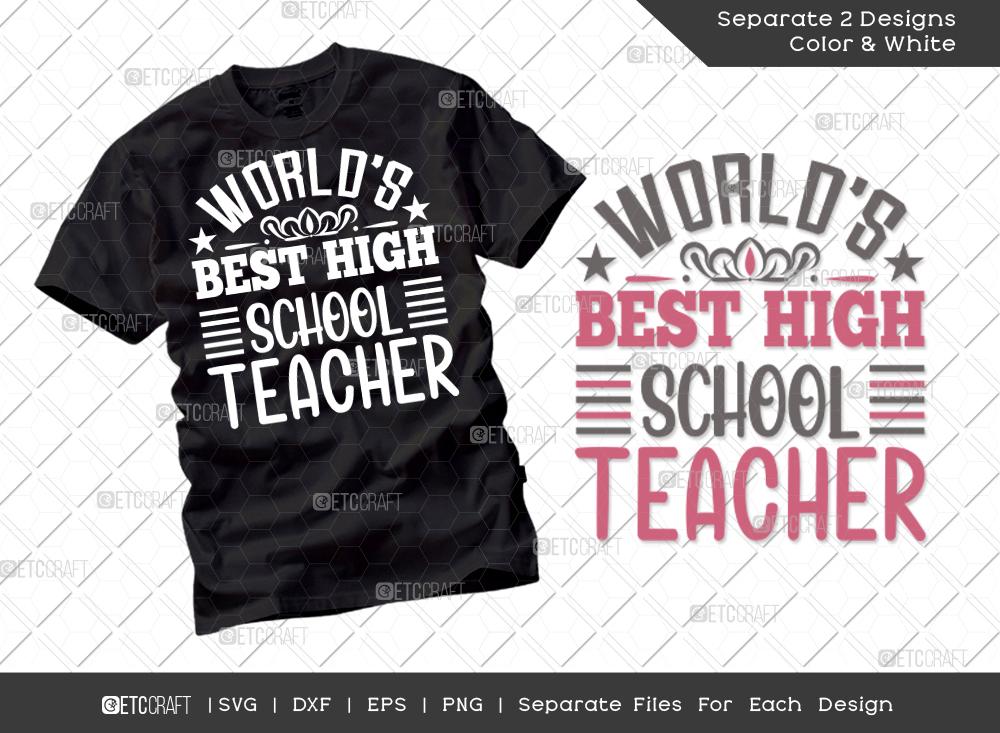 Worlds Best High School Teacher SVG Cut File