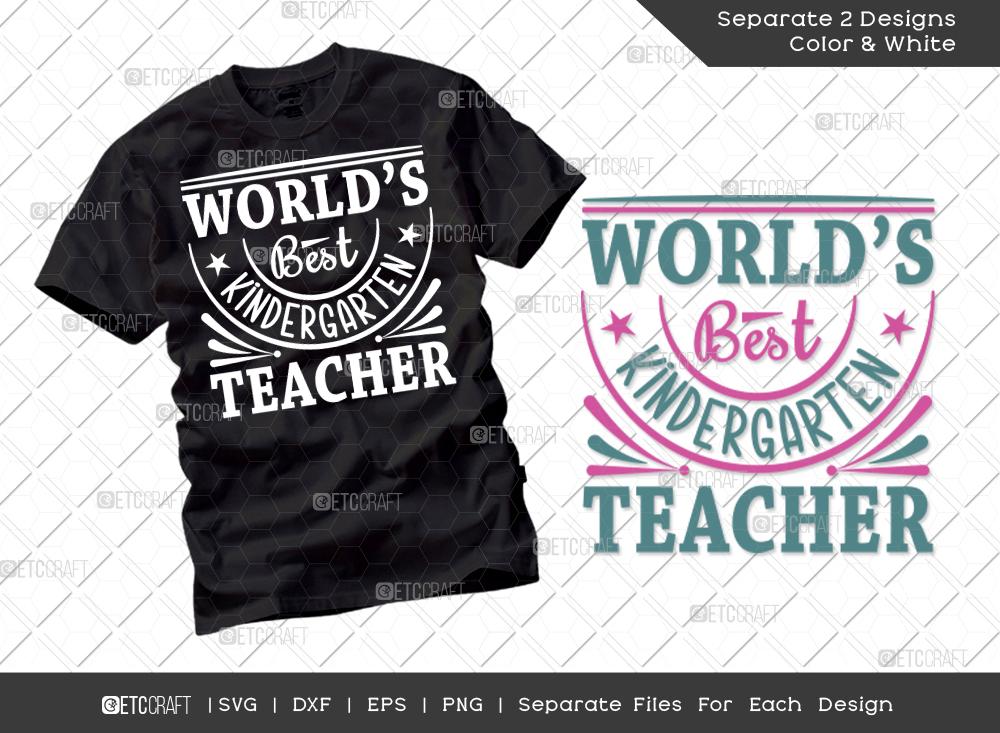 Worlds Best Kindergarten Teacher SVG Cut File