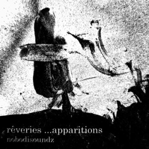 Rêveries ...apparitions
