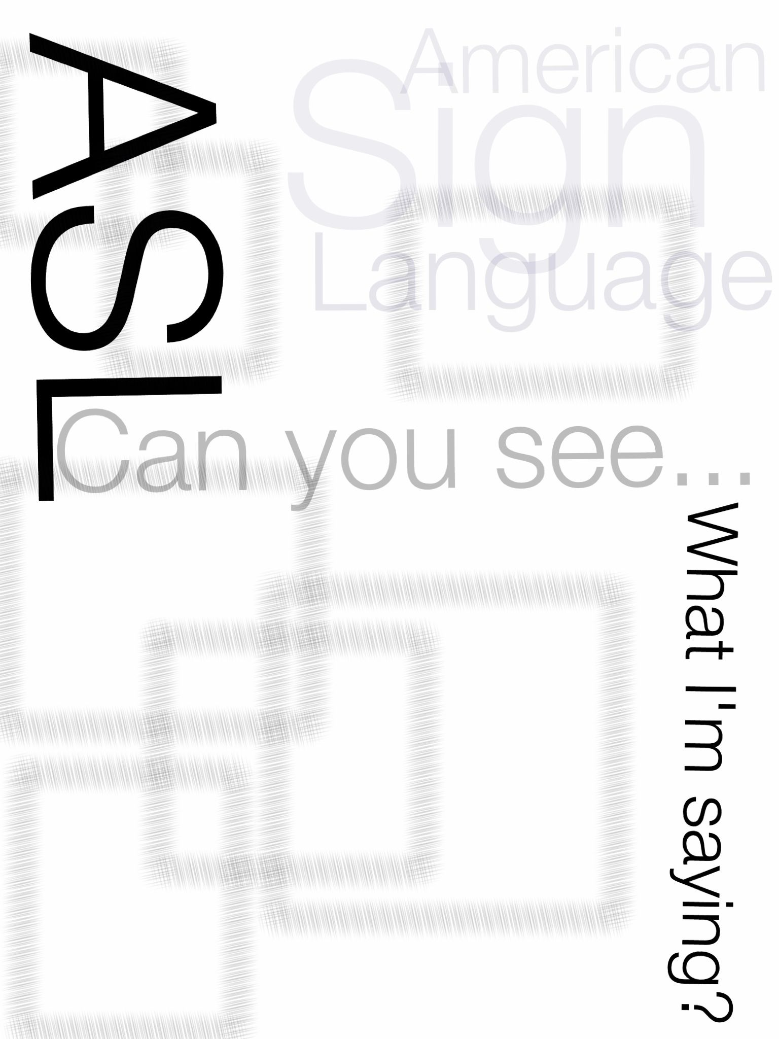 Foreign Languages / ASL / American Sign Language